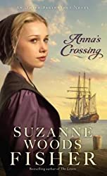 [(Anna's Crossing)] [By (author) Suzanne Woods Fisher] published on (April, 2015)