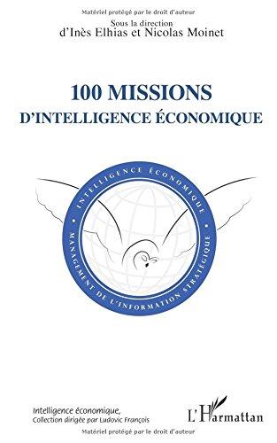 100 missions d'intelligence conomique