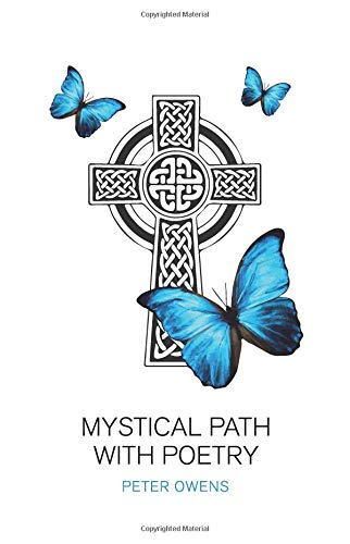 Mystical Path with Poetry por Mr Peter Owens