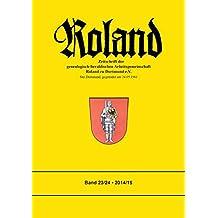 Roland: Zeitschrift der genealogisch-heraldischen Arbeitsgemeinschaft Roland zu Dortmund e. V. Band 23/24