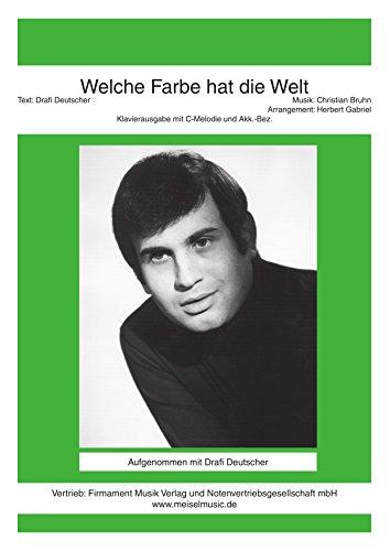 welche-farbe-hat-die-welt-as-performed-by-drafi-deutscher-single-songbook