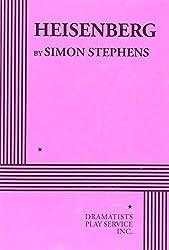 Heisenberg by Simon Stephens (2015-09-01)