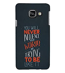 Good Quote on World 3D Hard Polycarbonate Designer Back Case Cover for Samsung Galaxy A3 :: Samsung Galaxy A3 Duos :: Samsung Galaxy A3 A300F A300FU A300F/DS A300G/DS A300H/DS A300M/DS