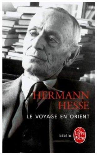 Le Voyage En Orient (Ldp Bibl Romans) par Hermann Hesse