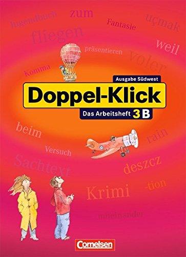 Doppel-Klick - Südwest / Band 3: 7. Schuljahr - Arbeitsheft B mit Lösungen,