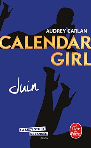 Juin (Calendar Girl, Tome 6) par Audrey Carlan
