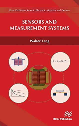 Sensors and Measurement Systems (River Publishers Series in Electronic Materials and Devices)
