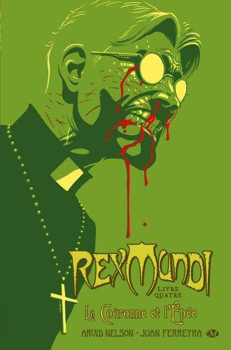 Rex Mundi, Tome 4: La Couronne et l'épée