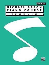 Michael Aaron Piano Course Technic: Grade 3 by Michael Aaron (1994-12-01)