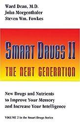 Smart Drugs II: The Next Generation: 2 (Smart Drug Series)