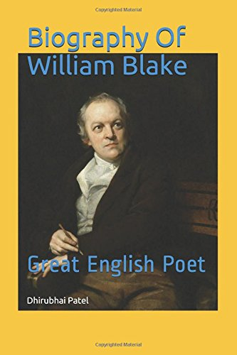 Biography Of William Blake: Great English Poet
