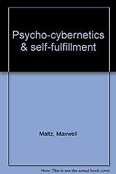 Psycho-cybernetics & self-fulfillment