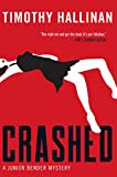 Crashed (A Junior Bender Mystery Book 1) (English Edition)