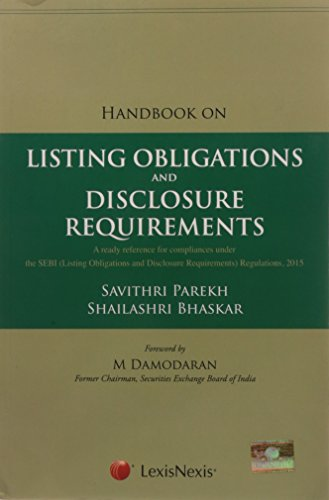 Handbook On Listing Obligations And Disclosure Requirements ( A Ready Reference For Compliances Under The Sebi (Listing Obligations And Disclosure Requirements) Regulations, 2015)