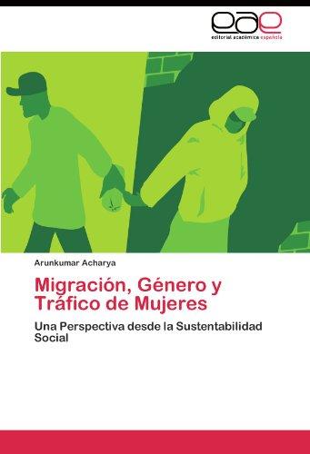 Migración, Género y Tráfico de Mujeres