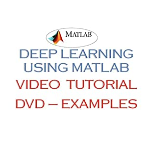 Deep Learning Examples -Video Tutorials