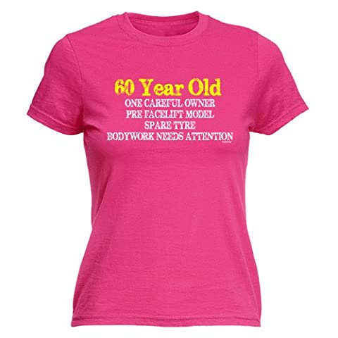 LADIES 60 YEAR OLD - ONE CAREFUL OWNER (XXL - HOT PINK) NEW PREMIUM FITTED T SHIRT - pre facelift model spare tyre bodywork needs attention slogan funny clothing joke novelty vintage retro top ladies women's girl women tshirt tees tee t-shirts shirts fashion urban cool geek personalised grumpy 60th git for her birthday ideas gifts Christmas presents gifts S M L XL 2XL - by