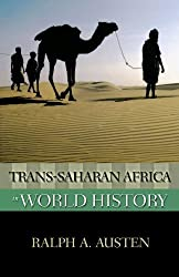 Trans-Saharan Africa in World History (New Oxford World History) by Ralph A. Austen (2010-04-19)