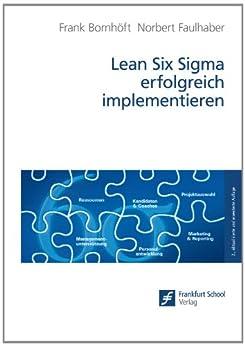 Lean Six Sigma erfolgreich implementieren
