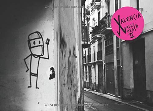 Valencia Walls & Words 2 por Pamela Vargas