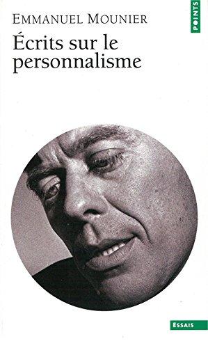 Ecrits sur le personnalisme par Emmanuel Mounier