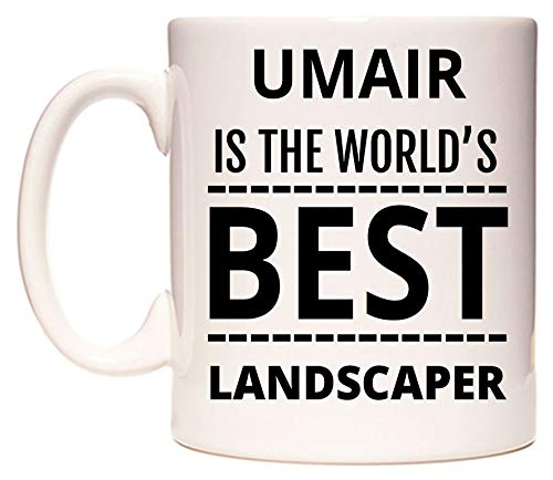 641fae8bbd03ca UMAIR Is The World s BEST Landscaper Becher von WeDoMugs