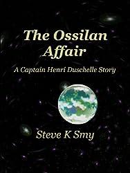 The Ossilan Affair (The Captain Henri Duschelle Stories Book 2)