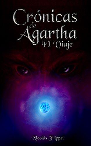 Crónicas de Agartha - El Viaje por Nicolás Trippel