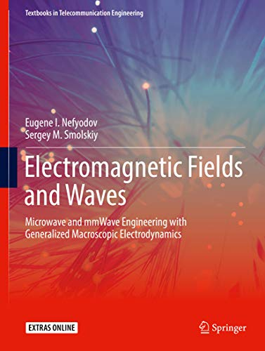 Quantum-wireless-radio (Electromagnetic Fields and Waves: Microwave and mmWave Engineering with Generalized Macroscopic Electrodynamics (Textbooks in Telecommunication Engineering) (English Edition))