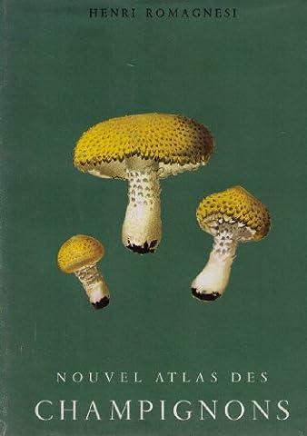 Nouvelle atlas des champignons volume 4