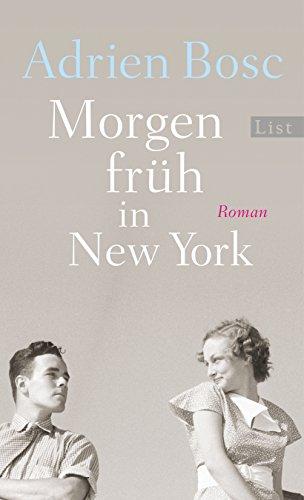 Morgen früh in New York: Roman