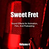 Sound Effects for Animation, Film, and Podcasting, Vol. 4
