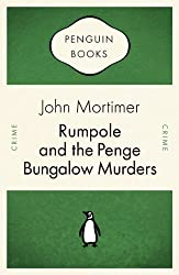 Rumpole and the Penge Bungalow Murders (Rumpole of the Bailey Book 13)