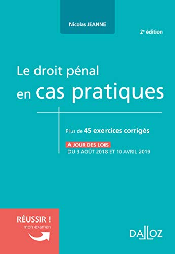 Le droit pénal en cas pratiques - 2e éd. par  Nicolas Jeanne