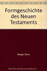 Formgeschichte des Neuen Testaments