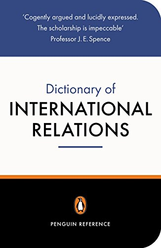 The Penguin Dictionary of International Relations (Penguin Reference)