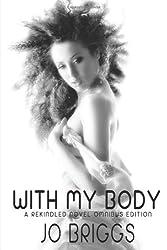 With My Body: Rekindled Omnibus Edition (Rekindled (1-4))