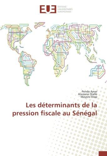 Les determinants de la pression fiscale au Senegal par Penda Amar