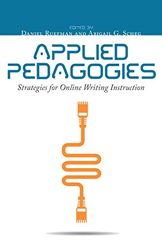 Applied Pedagogies: Strategies for Online Writing Instruction (English Edition)
