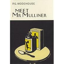 Meet Mr Mulliner (Everyman's Library P G WODEHOUSE)