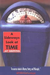 A Sideways Look at Time by Jay Griffiths (2004-03-08)