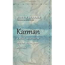 Karman: A Brief Treatise on Action, Guilt, and Gesture (Meridian: Crossing Aesthetics)