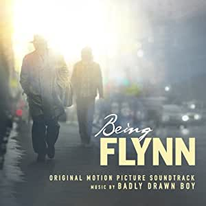 'Being Flynn' Original Motion Picture