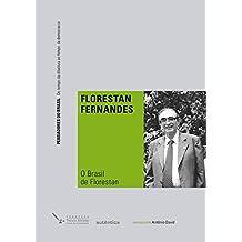 O Brasil de Florestan (Portuguese Edition)