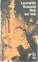 Noir sur noir : journal de dix annees : 1969-1979