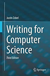 Writing for Computer Science by Justin Zobel (2015-02-17)