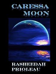 Caressa Moon (Princess X Book 2) (English Edition)