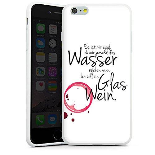 Apple iPhone 7 Plus Hülle Case Handyhülle Wein Spruch Lustig Silikon Case weiß