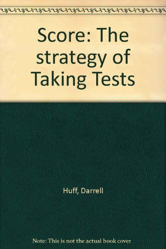 Score: The strategy of Taking Tests