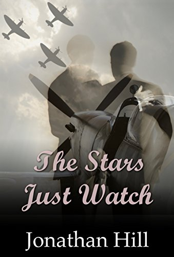 The Stars Just Watch by [Hill, Jonathan]